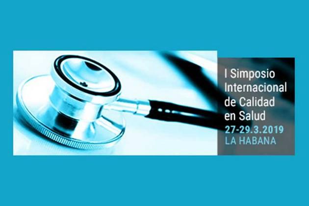 Cuba expondrá logros en Simposio Internacional Calidad en Salud 2019