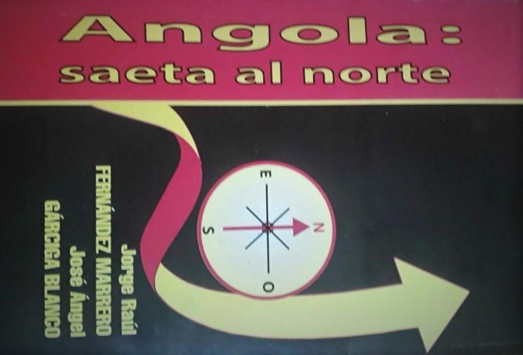 """Presentará la Editorial Verde Olivo el libro """"Angola: saeta al norte"""""""