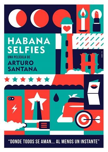 Habana Selfies: un regalo a La Habana desde el cine