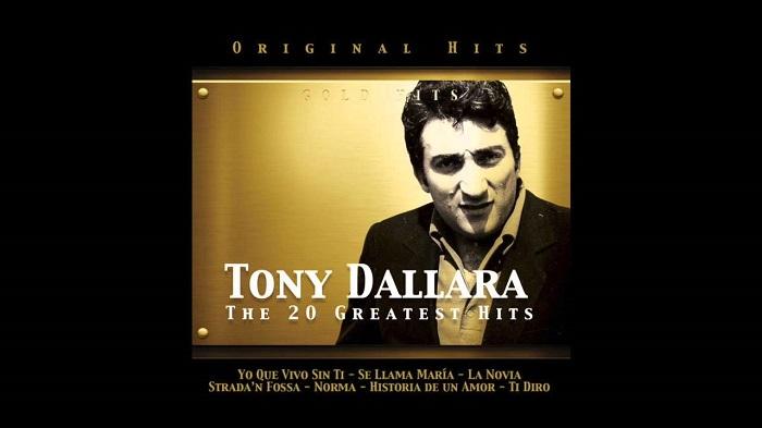 Tony Dallara y sus dos temas, pero qué dos canciones